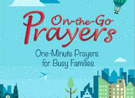 CPH releases 'On-the-Go Prayers' for busy families