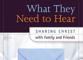 Book explains how to share Christ with family, friends