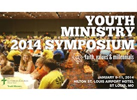Youth Ministry Symposium to explore 'faith, values, millenials' (1/9 - 11/2014)