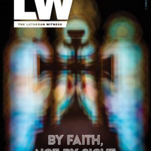 Lutheran Witness: June/July 2020